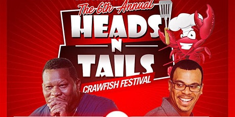 The 6th Annual Heads N Tails Crawfish Fest tickets