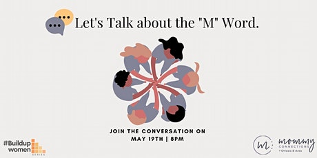 "(Free) Buildupwomen Series - Let's talk about the ""M"" word tickets"