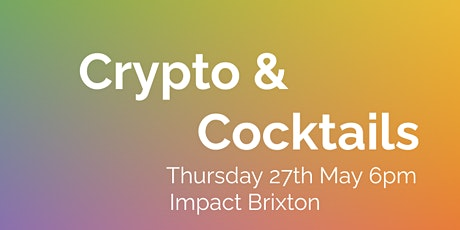 Crypto & Cocktails tickets