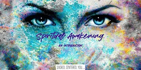 Spiritual Awakening:  An Introduction tickets