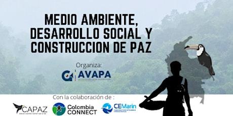 Medio Ambiente, Desarrollo Social y Construcción de Paz entradas