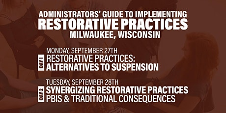 Administrators' Guide To Implementing Restorative Practices (Milwaukee) tickets