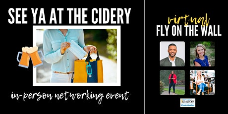FLY ON THE WALL //and// Networking at the Cidery tickets