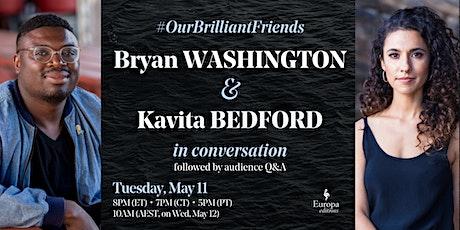 Kavita Bedford & Bryan Washington In Conversation tickets