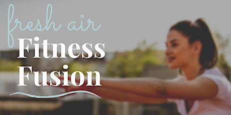 Fresh Air Fusion Fitness Class tickets