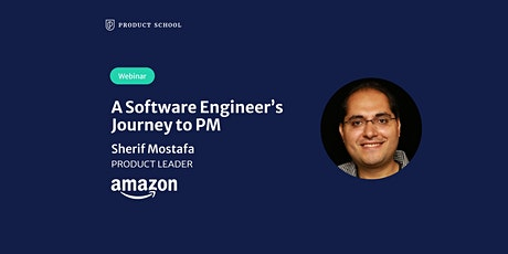 Webinar: A Software Engineer's Journey to PM by Amazon Product Leader tickets
