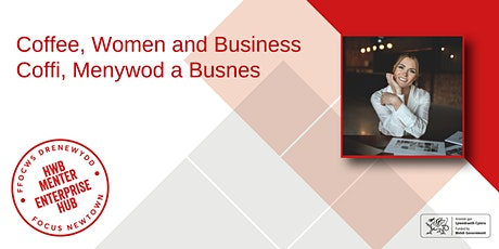 Coffee, Women and Business | Coffi, Menywod a Busnes tickets