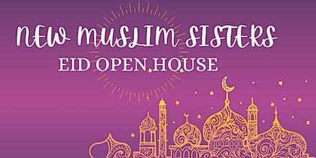 New Muslim Sisters EID Open House tickets
