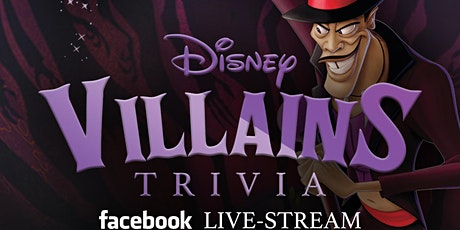 Disney Villains Trivia via Facebook Live-Stream tickets