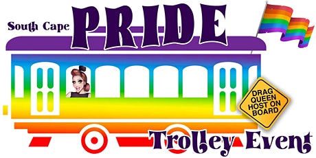South Cape PRIDE Trolley Event tickets