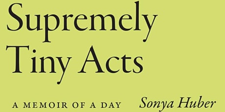 Supremely Tiny Acts tickets