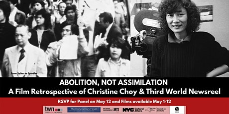 Abolition, Not Assimilation: Christine Choy and Third World Newsreel tickets