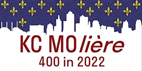 KC MOlière: 400 in 2022 Presents Tartuffenthrope! tickets