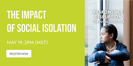 The Impact of Social Isolation tickets