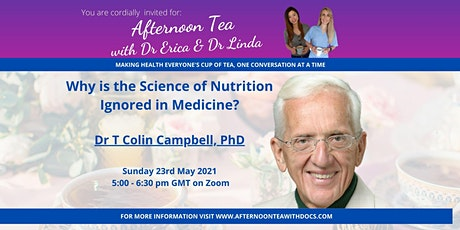 Why is the Science of Nutrition Ignored in Medicine? with Dr T Campbell tickets