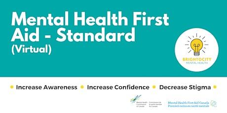 Mental Health First Aid - Standard (Virtual): August 11 + 12 tickets