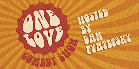 Pershing Presents | One Love Comedy Show tickets