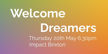 Welcome Dreamers launch tickets