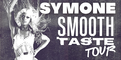 KLUB KIDS NEWCASTLE presents SYMONE - The Smooth Taste Tour (ages 18+) tickets