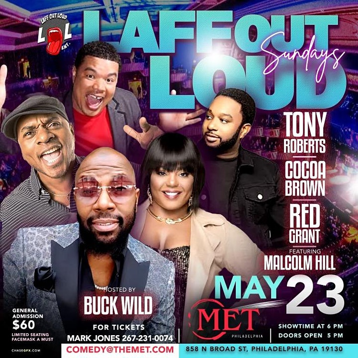 COMEDY AT THE MET... HOSTED BY: COMEDIAN BUCK WILD! image