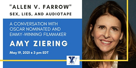 A CONVERSATION WITH OSCAR NOMINATED AND EMMY-WINNING FILMMAKER AMY ZIERING ingressos
