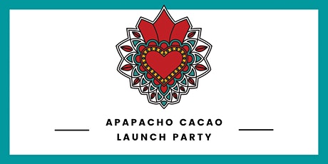 Apapacho Cacao Launch Party tickets