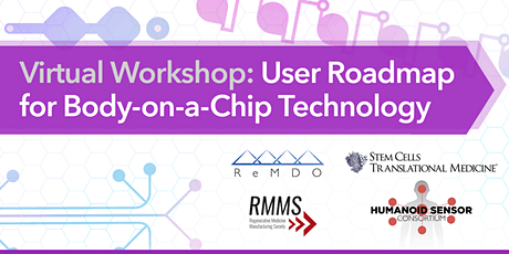 Virtual Workshop: User Roadmap for Body-on-a-Chip Technology tickets