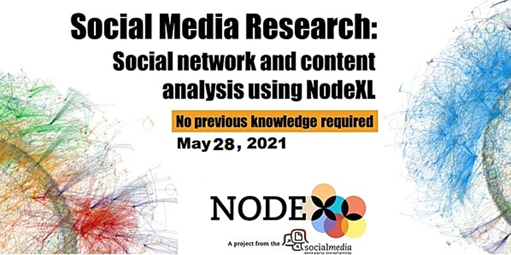 Introduction to networks and NodeXL Pro - social networks in a click! Tickets, Fri, May 28, 2021 at 5:00 AM | Eventbrite
