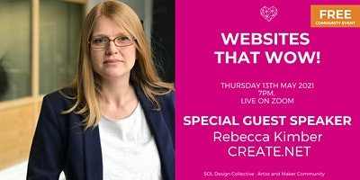 SOL Design Collective Websites That WOW  with guest speaker, Rebecca Kimber