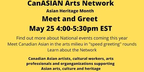 CanAsian Arts Network Meet and Greet May 25, 2021 tickets