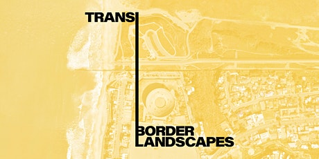 AAVS Transborder Landscapes Symposium tickets