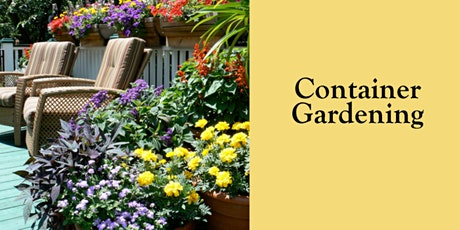 Outside Container Gardening Workshop tickets