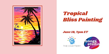 Tropical Bliss Painting - IN-PERSON CLASS tickets