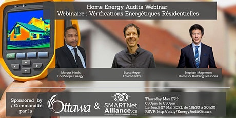 Home Energy Audits Webinar  / Vérifications Energétiques Résidentielles tickets