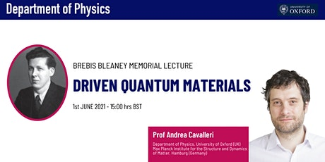 Brebis Bleaney Memorial Lecture 'Driven Quantum materials' Prof Cavalleri tickets