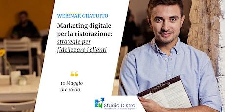Marketing digitale per la ristorazione: strategie per fidelizzare i clienti biglietti