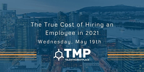 The True Cost of Hiring an Employee in 2021 tickets