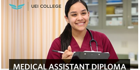 Medical Assistant  Program Preview- UEI COLLEGE-Open House! tickets