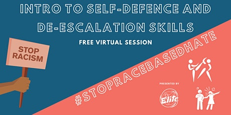 #StopRaceBasedHate - Intro to Self Defence & De-Escalation Skills (FREE) tickets