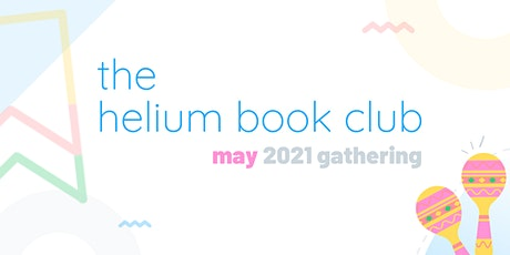 The Helium Book Club | May 2021 Gathering tickets