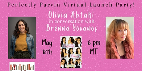 Perfectly Parvin Book Launch with Olivia Abtahi and Brenna Yovanoff tickets