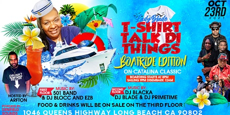 Tshirt Talk Di Things Boat Ride Edition tickets