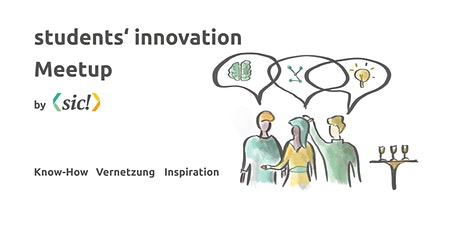 2. Students' Innovation Meetup by [sic!] Tickets