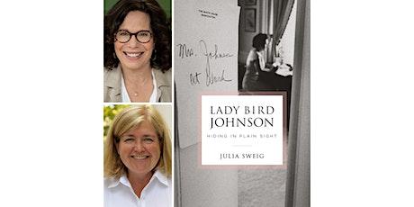 Lady Bird Johnson: Hiding in Plain Sight tickets
