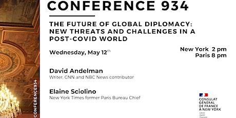 Conference 934: The Future of Global Diplomacy in a Post-COVID World biglietti