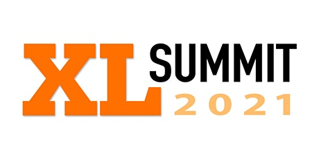 XL Summit 2021 by At Work On Purpose (In-Person) tickets