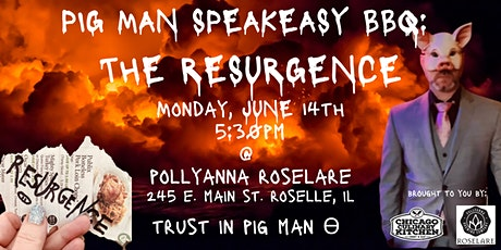 Pig Man: The Resurgence @ Pollyanna Roselare tickets