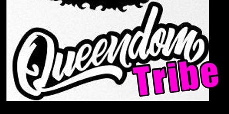 Queendom Tribe Masterclass Season 6  -Created By Minister Bre  tickets