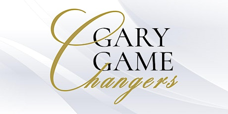 GARY GAME CHANGERS MEETING tickets
