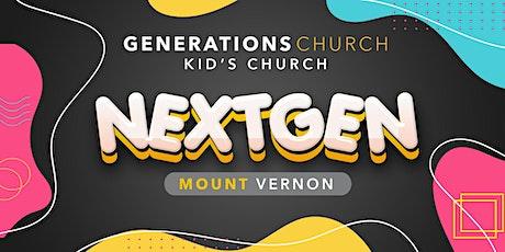 NextGen Kids Church - Mount Vernon tickets